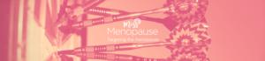 Miss Menopause - Targeting the menopause